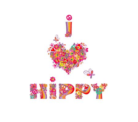 I love hippy. Print with heart shape, colorful abstract flowers, rainbow and mushrooms