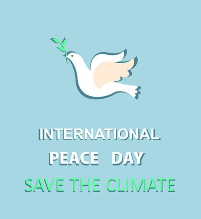 Greeting pastel blue card with paper cut out dove with olive branch and International Peace day and save the climate lettering. Flat design
