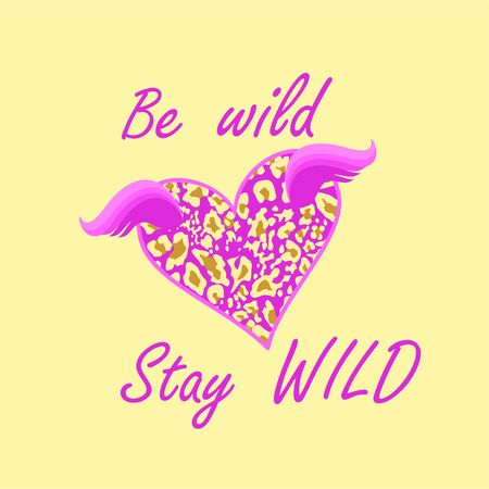 Fashion girl t-shirt print with lilac flying heart shape with leopard print, wings and be wild and stay wild lettering on sand-colored background Иллюстрация