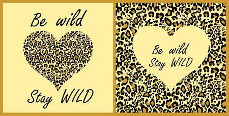 Variation t-shirt fashion girl print with leopard wallpaper and sand-colored heart shape with be wild and stay wild lettering