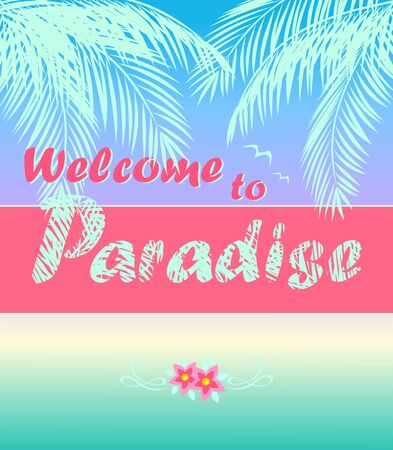 Summery poster with ocean sunset, coconut mint color palm leaves, Welcome to paradise lettering and frangipani flowers