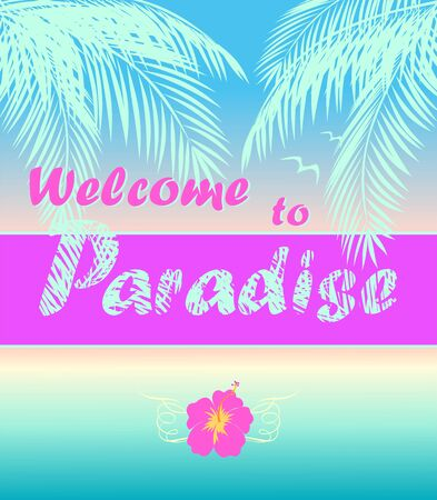Summery poster with ocean sunset, coconut mint color palm leaves, Welcome to paradise lettering and hibiscus