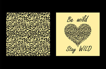 Sand-colored fashion design with leopard seamless print, be wild and stay wild lettering and heart shape for T shirt girl print, bag, poster, wrapping paper Illustration