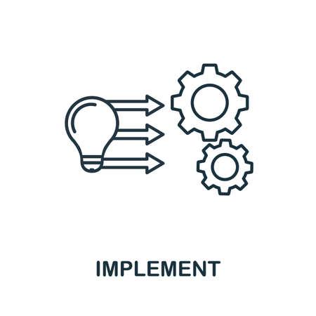 Mettre en œuvre l'icône de la ligne. Élément de style mince de la collection d'administration des affaires. Icône de mise en œuvre simple pour la conception Web, les applications et les logiciels. Vecteurs
