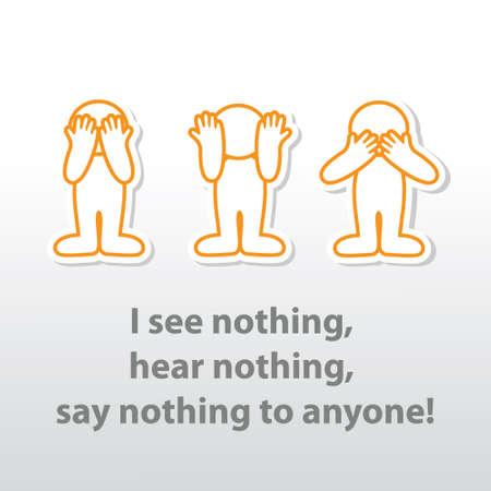 """""""Nie widzę nic, nic nie słychać, nic nie mów nikomu! Ilustracje wektorowe"""