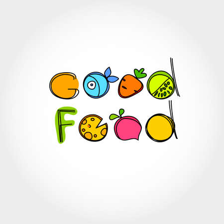 food healthy: Good food - healthy food. The idea for the label.