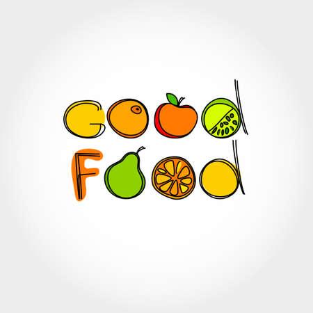 Healthy food - good food.  Vector