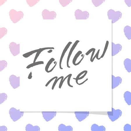 follower: Follow me lettering. design concept.