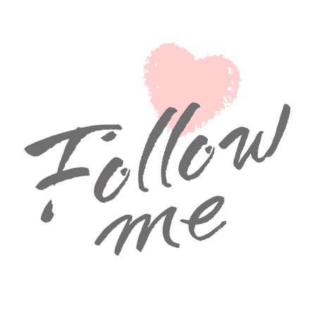 follow: Follow me lettering. design concept.