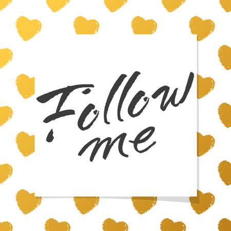 rite: Follow me lettering. design concept.