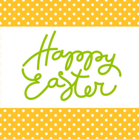 handwriting: Happy Easter card. Easter lettering. Bright easter background. Easter illustration. Handwriting inscription.