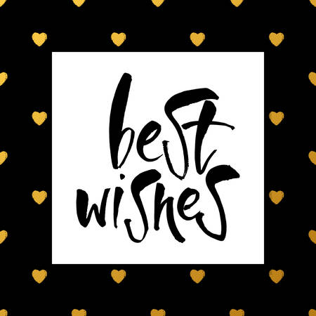 regards: BEST WISHES. Lettering. Greeting card with calligraphy. Hand drawn lettering design. Typography. Best Wishes - Hand drawn holiday and Christmas vector typography.