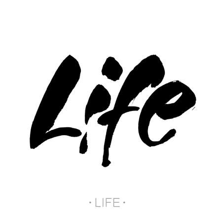 Life. Modern calligraphy. Brush painted letters, vector  hand-drawn lettering illustration template.