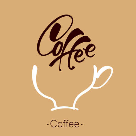 cafe shop: Coffee. Lettering. Coffee cup and handwritten inscription. Design template for advertising posters, signs, posters, labels, badges, cards cafe, shop, bar. Vector illustration. Illustration