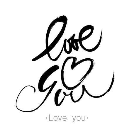 LOVE YOU. I heart you.  Hand drawn modern calligraphy. Handwritten modern brush lettering. Vector illustration.