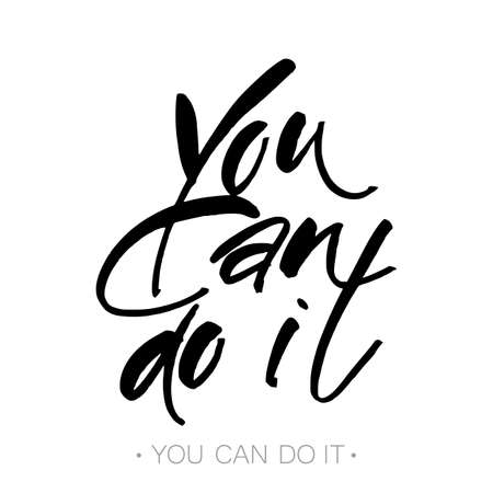 You can do it. Quote Typographical Poster Template design. Vector illustration. Illustration