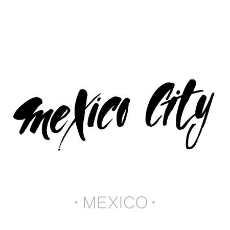 mexico background: Mexico city, Mexico hand-lettering calligraphy. Mexico hand drawn vector stock illustration. Modern brush ink. Isolated on white background.