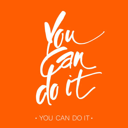 You can do it. Motivational slogan. Quote Typographical Poster Template design. Hand written calligraphy, brush painted letters. Vector illustration.