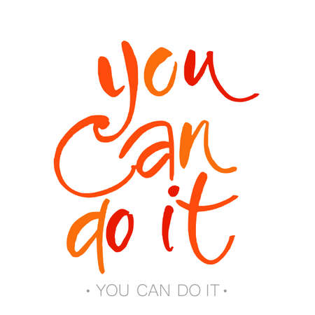 just do it: YOU CAN DO IT. Just Start lettering of an inspirational saying. Template design. Hand written calligraphy, brush painted letters. Vector illustration. Illustration