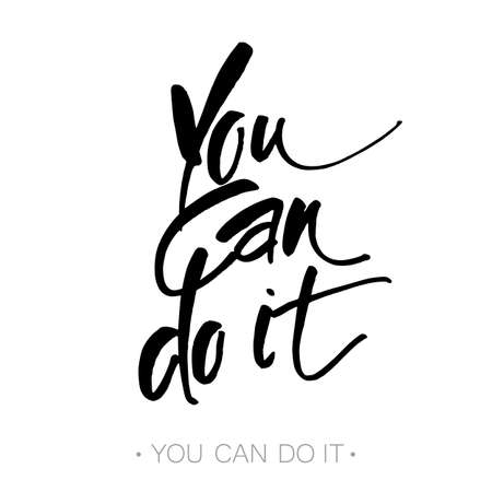 do it: YOU CAN DO IT. Just Start lettering of an inspirational saying. Template design. Hand written calligraphy, brush painted letters. Vector illustration. Illustration