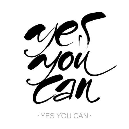 can yes you can: YES YOU CAN. Inspirational motivation quote design. Hand lettering. Modern calligraphy for t-shirt print, banner, card. Hand written calligraphy, brush painted letters. Vector illustration.