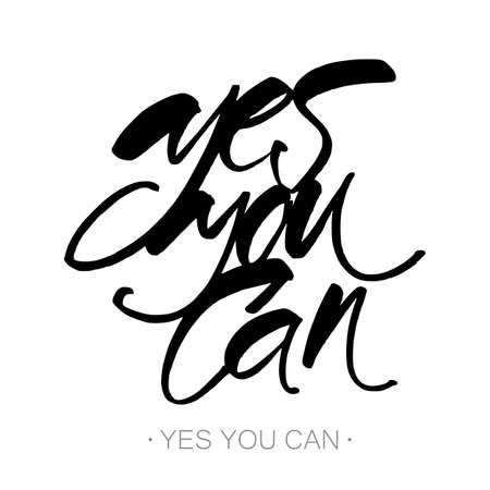 yes you can: Yes you can. Motivation handwritten quote phrase design. Hand lettering.  Modern calligraphy. Vector illustration. Illustration