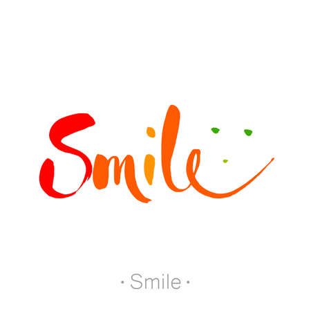 SMILE. Hand-drawn lettering of a phrase Smile. Unique typography poster. T-shirt design. Inspirational quote.   Vector illustration.