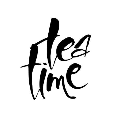 Tea time. Hand drawn lettering, isolated on the white background. Vector illustration.