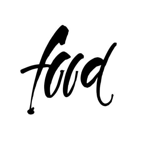Food. Hand Drawn Calligraphic. Lettering design for  stamp, badge, label. Vector illustration template.