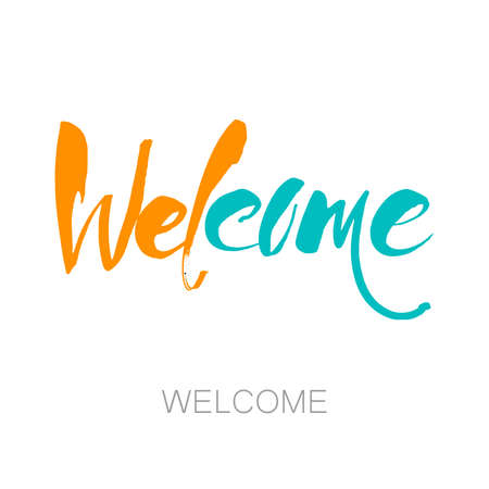WELCOME lettering - handmade template. Greeting card with modern calligraphy and hand drawn elements. Isolated typographical concept. Vector illustration