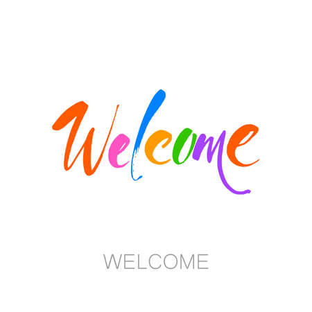 Welcome lettering sign. Idea template - banner, inscription, calligraphy design.  Isolated typographical concept. Vector design. Illustration