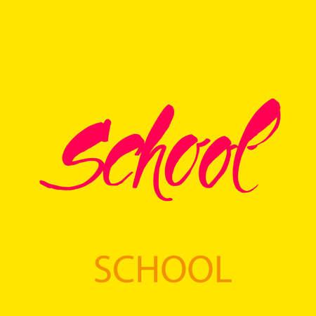SCHOOL. Logo Lettering poster. Vector illustration.