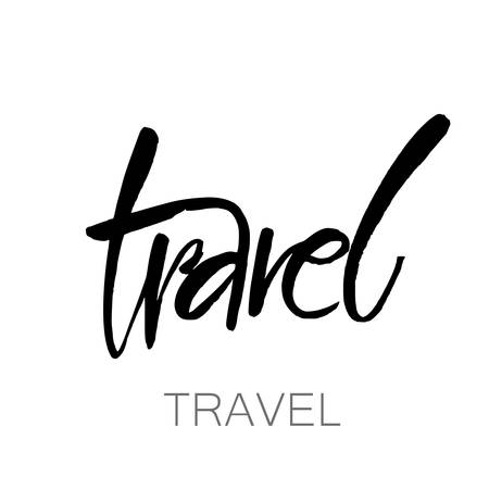 TRAVEL. lifestyle motivational phrase. Hand drawn vector. Print, poster, t-shirt and other apparel, greeting card template collection. Isolated on white background.