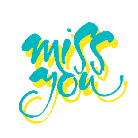 Miss you hand written design. Illustration