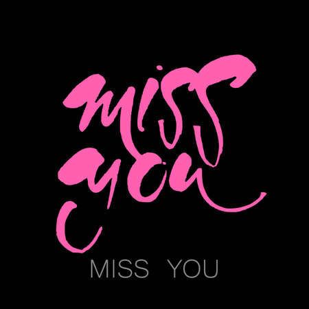 Miss you hand lettering design. Illustration