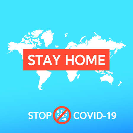 COVID19 epidemic concept. Stop covid-19. Social advertising poster design - stay home save safe. Vector illustration.