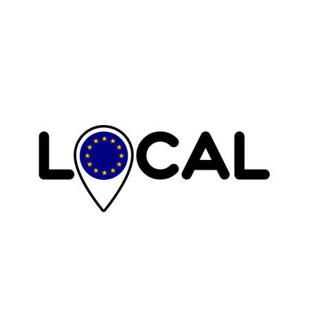 Local. Symbol of local production, business, tourism, shops. Template for poster, banner, signboard, web, card, sticker. Located or made in the European Union.