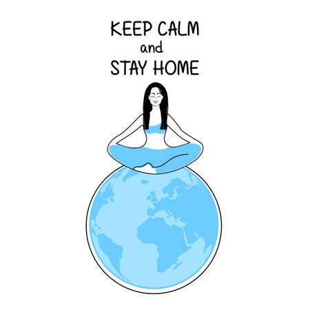 Keep calm and meditate. Woman meditating on the globe. Concept illustration for yoga, meditation, relax, recreation, healthy lifestyle. Vector illustration.