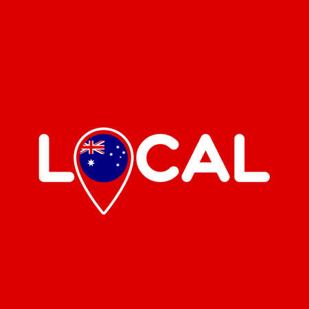 Local. Symbol of local production, business, tourism, shops. Template for poster, banner, signboard, web, card, sticker. Located or made in Australia.