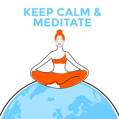 Keep calm & meditate. Woman meditating. Concept illustration for yoga, meditation, relax, recreation, healthy lifestyle. Vector illustration.