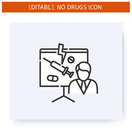Drugs danger lecture line icon. Editable