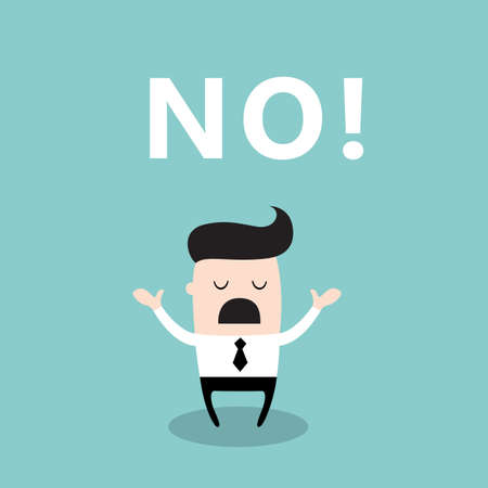 Upset businessman with the word No looks disappointed. Business concept. Vector illustration