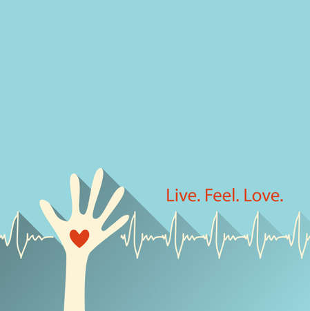 Live. Feel. Love. heartbeat and heart hand Background  Illustration