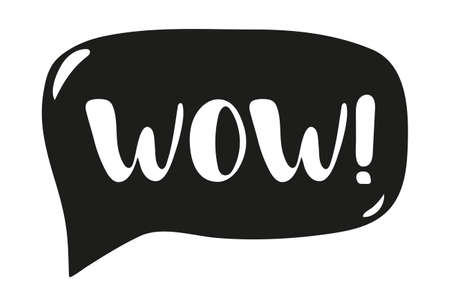 The word wow in speech bubble. Hand drawn wow word black text isolated on white background. Simple lettering. Vector illustration