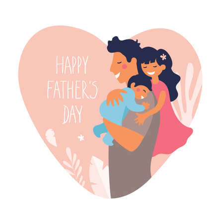 Portrait of a father with son and daughter. Poster for father s day. Daddy hugs and takes care of his children. Flat cartoon vector illustration on a background of hearts.