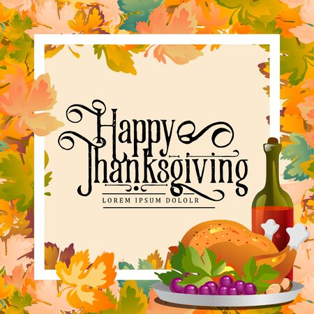 Thanksgiving Day calligraphy card.Autumn background layout decorate leaves shopping sale or promo poster and frame leaflet,web banner.Vector illustration template. Roasted turkey, wine framed leafe. Imagens