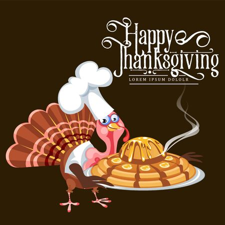 Cartoon thanksgiving turkey character in cooking hat holding pie, autumn holiday bird vector illustration happy greeting text on flyer or card on background Imagens