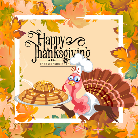 Cartoon thanksgiving turkey character holding pie, autumn holiday bird vector illustration happy greeting text on flyer or card on background leaves and white frame Imagens - 90742129