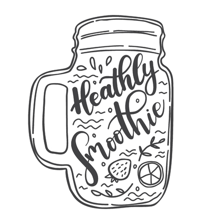 Vector lettering illustration Smoothie.  Quote Heathly Smoothie