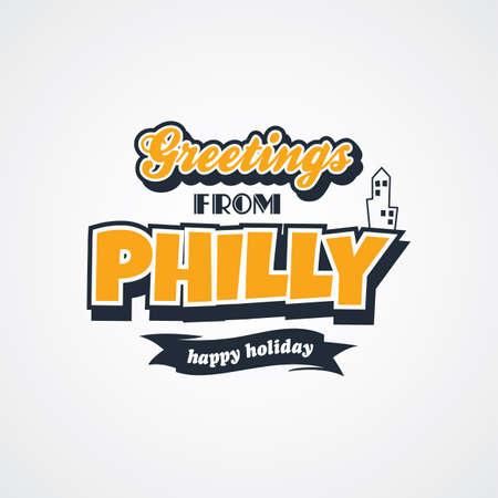 philadelphia: philadelphia vacation greetings theme vector art illustration